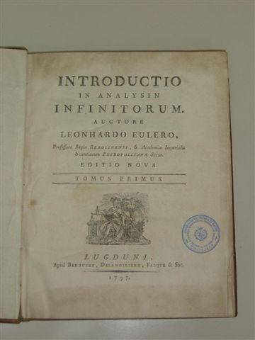 Leonhard Euler on Introductio In Analysin Infinitorum   Auctore Leonardo Eulero