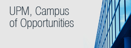 UPM, Campus of Opportunities